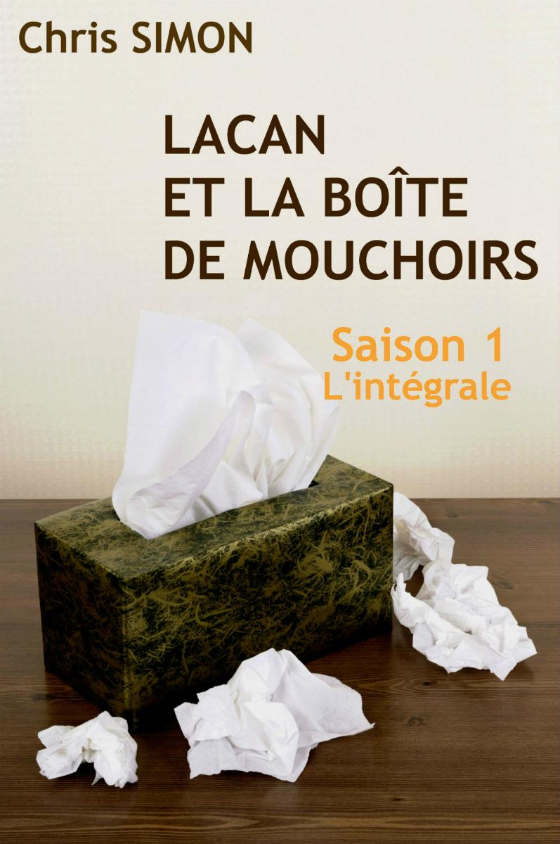 Lacan et la boite de mouchoirs | saison 1