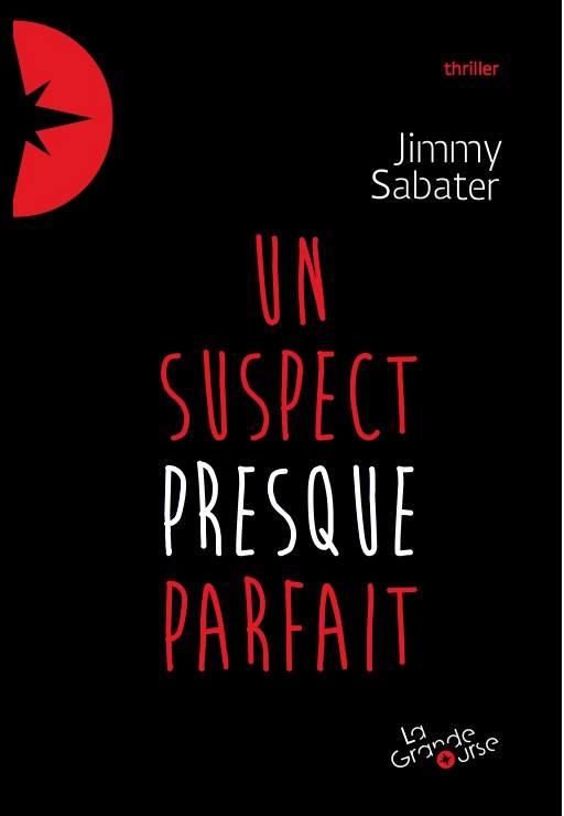 Un suspect presque parfait | Jimmy Sabater